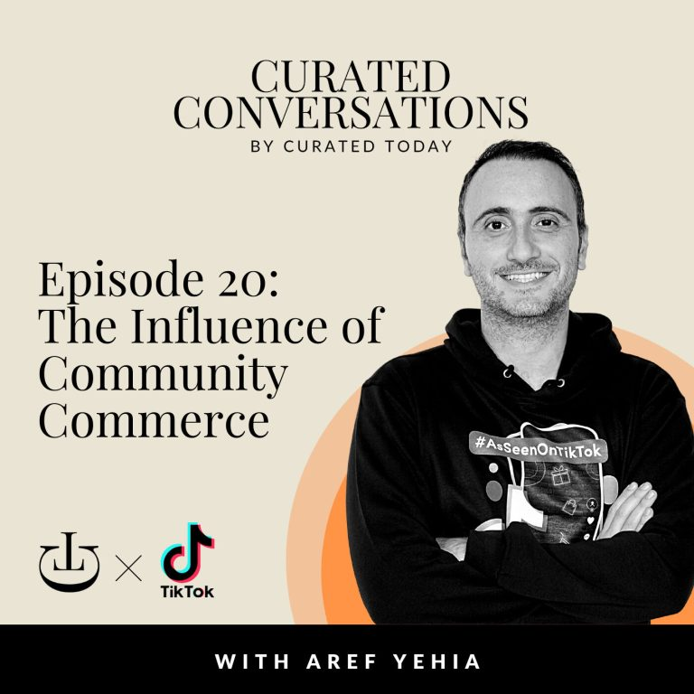 The Influence of Community Commerce – With TikTok Head of Retail & E-Commerce MENA, Aref Yehia